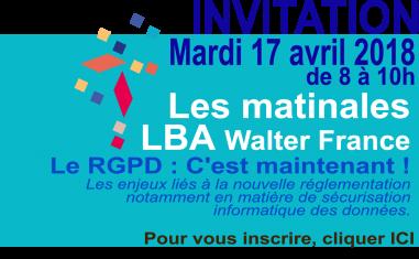 Les matinales LBA Walter France | Le RGPD, c'est maintenant !