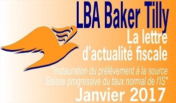 LBA Baker Tilly Carquefou | lettre actualité fiscale janvier 2017